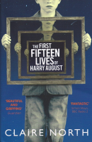 the first fifteen lives of harry august por claire north