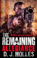 the remaining: allegiance por d. j. molles